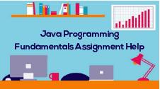 Java Programming Fundamentals Assignment Help